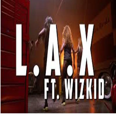 L A X Ginger Ft WizKid (Single)