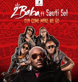 Oya Come Make We Go(Single)