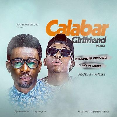 Calabar Girl Remix(Single)