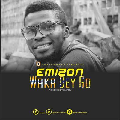 Waka Dey Go  (Single)