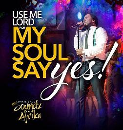 My Soul Says Yes (Single)