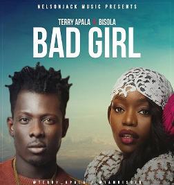 Bad Girl Ft Bisola(Single)