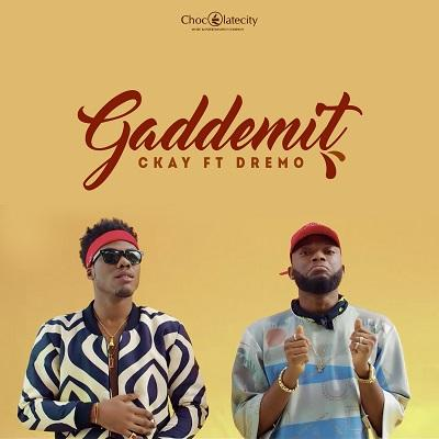 Gaddemit Ft Dremo(Single)