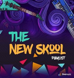 The New Skool Playlist