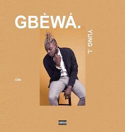 Gbewa(Single)