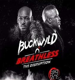 Buckwyld-n-Breathless - The Disruption