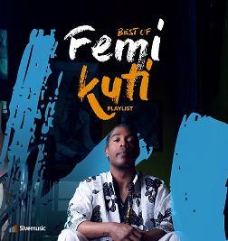 5iveMusic Best of Femi Kuti Playlist