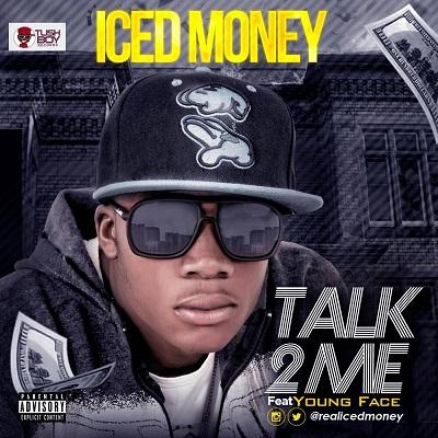 Talk 2 Me Ft Young Face(Single)