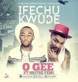 Ifechukwude (Feat. Oritse Femi)