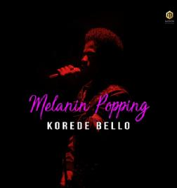 Melanin Popping(Single)
