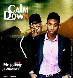 Calm Down (Feat Heyo Noni)