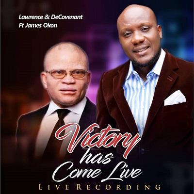 Victory Has Come (Feat James Okon)