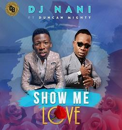 Show Me Love (Ft Duncan Mighty)