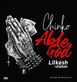 Able God (Ft Lil Kesh x Zlatan Ibile)