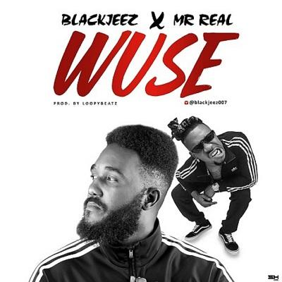 Wuse Feat. Mr Real(single)