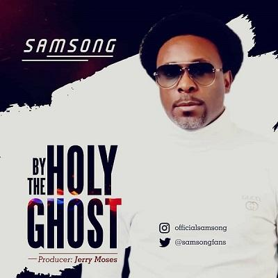 By The Holy Ghost