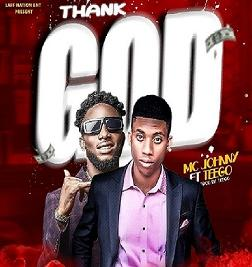 Thank God Feat. Teego