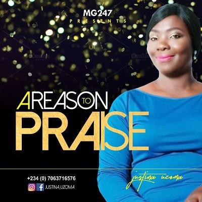 A Reason To Praise (Single)