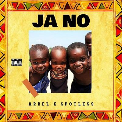 Ja No (Ft Spotless)